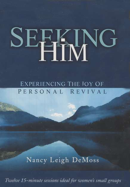 Seeking Him: Experiencing the Joy of Personal Revival, on DVD