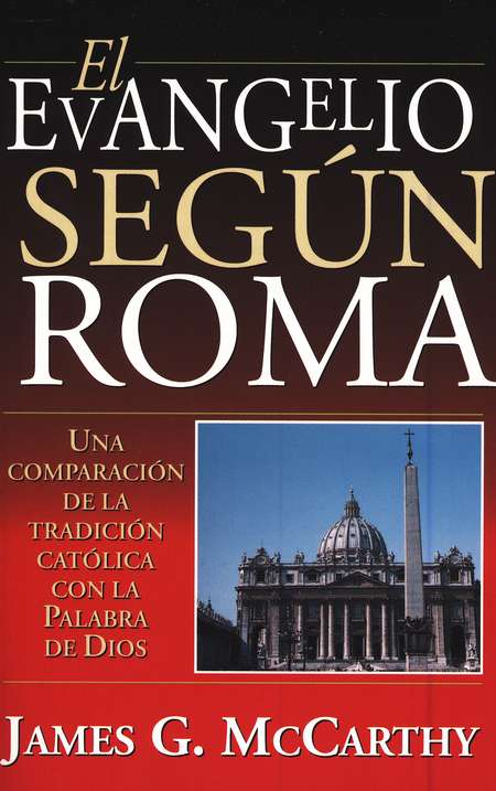 El Evangelio Seg&#250n Roma  (The Gospel According to Rome)