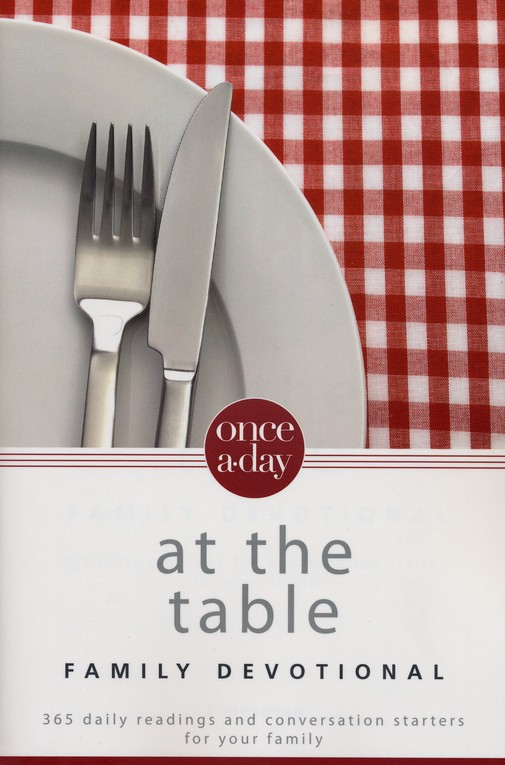 Once-a-Day at the Table Family Devotional, NIV