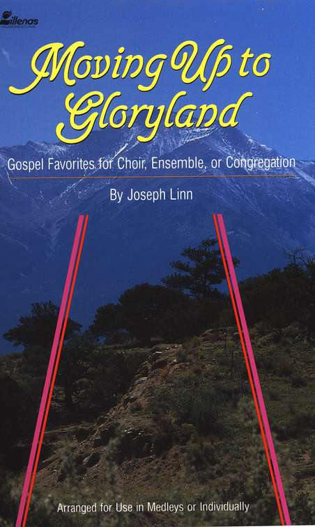 Moving Up To Gloryland, Songbook