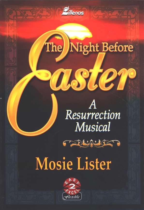 The Night Before Easter: Musical