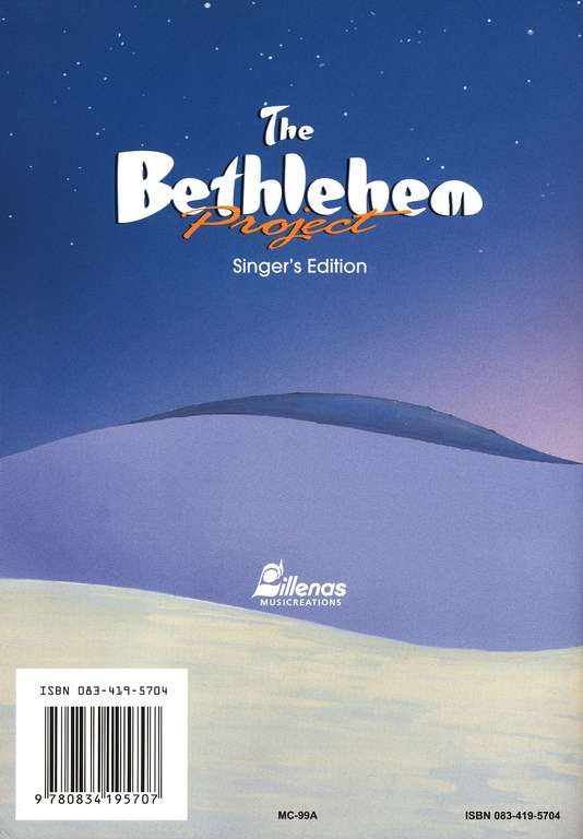 The Bethlehem Project, Singer's Edition A Christmas Musical for Kids