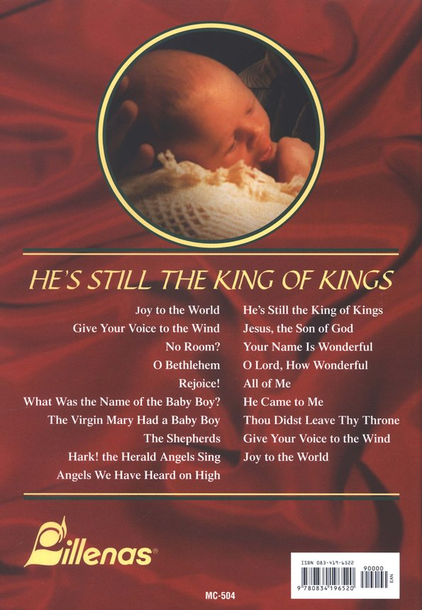 He's Still the King of Kings: A Musical Worshipping of the Christ of Christmas