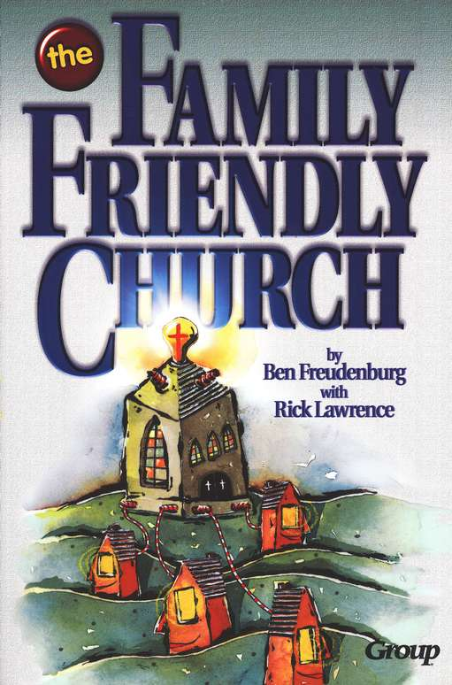 The Family-Friendly Church