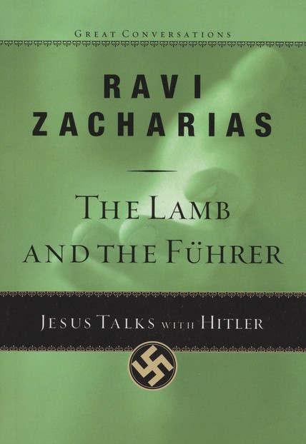 The Lamb and the Fuhrer: Jesus Talks with Hitler