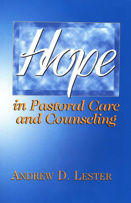 Hope in Pastoral Care & Counseling