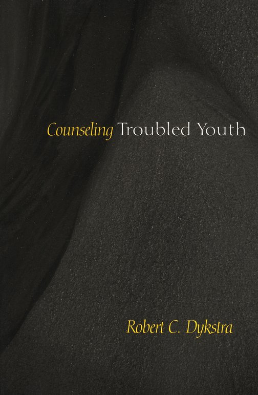 Counseling Troubled Youth
