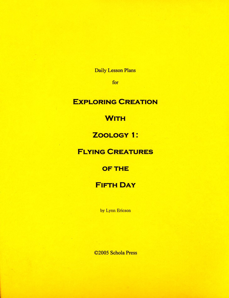 Daily Lesson Plans for Exploring Creation with Zoology 1: Flying Creatures of the Fifth Day