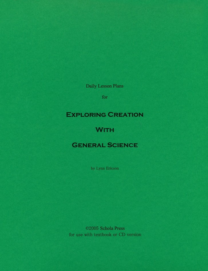 Daily Lesson Plans for Exploring Creation with General Science (1st Edition)