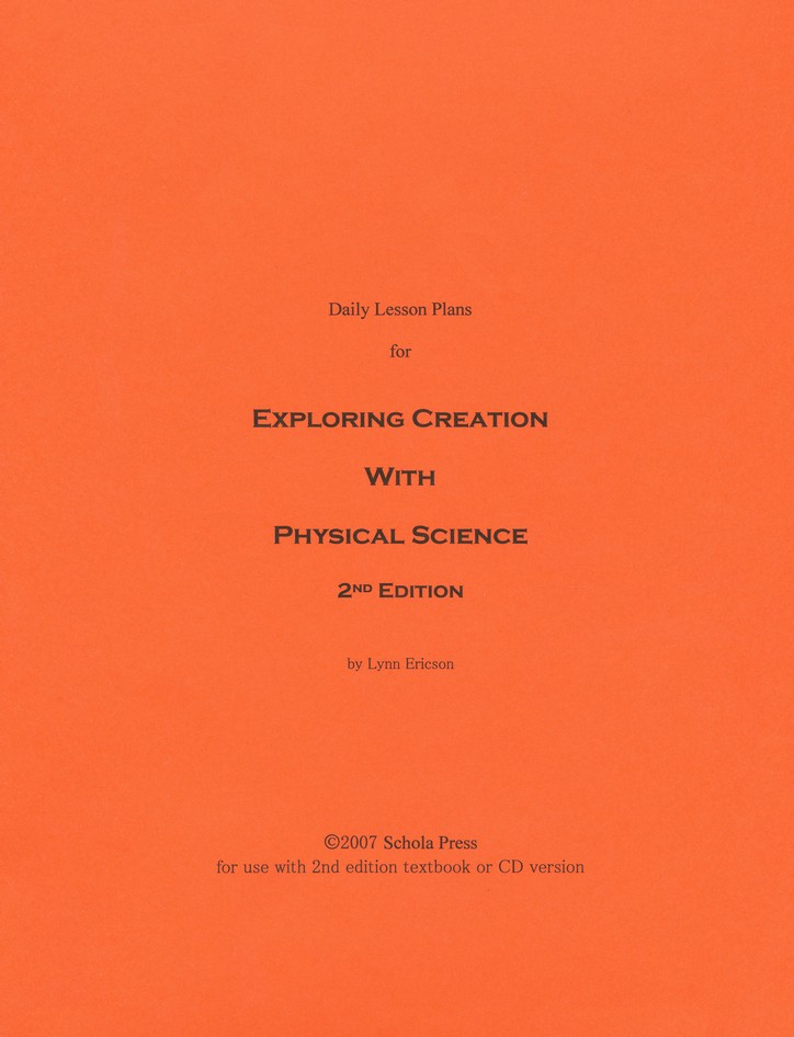Daily Lesson Plans for Exploring Creation with Physical Science (2nd Edition)