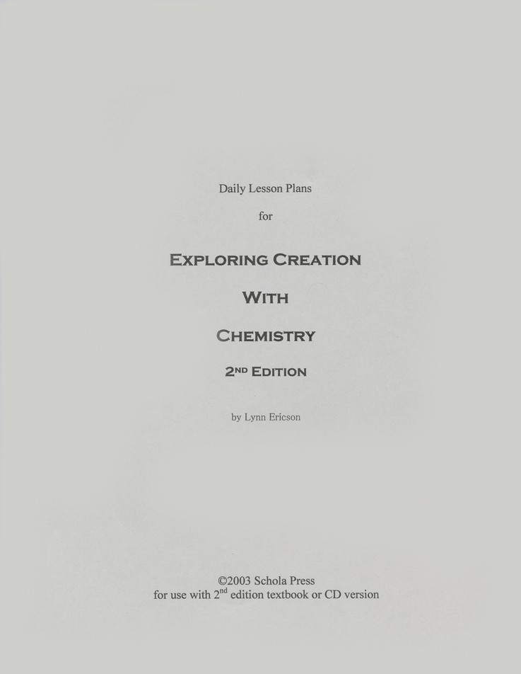 Daily Lesson Plans for Exploring Creation with Chemistry (2nd Edition)