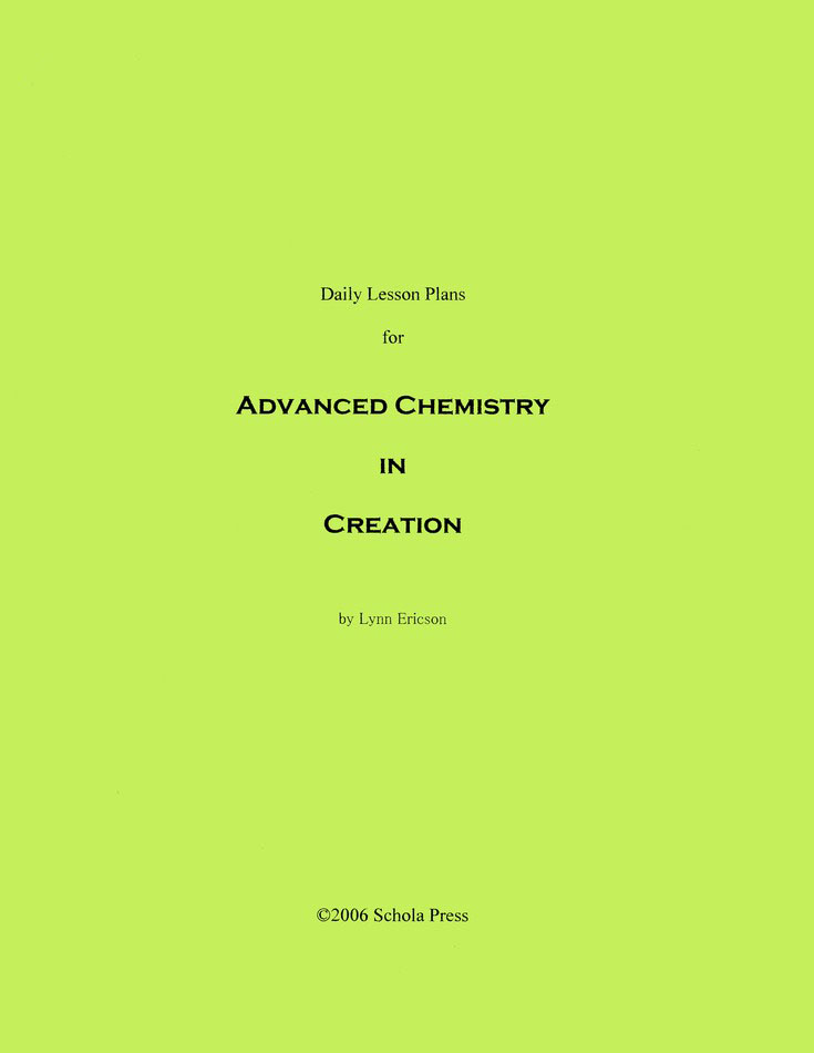 Daily Lesson Plans for Exploring Creation with Advanced Chemistry (1st Edition)