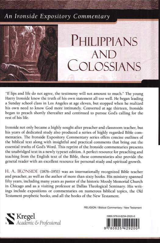 Philippians and Colossians: An Ironside Expository Commentary