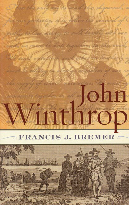 John Winthrop: Biography As History