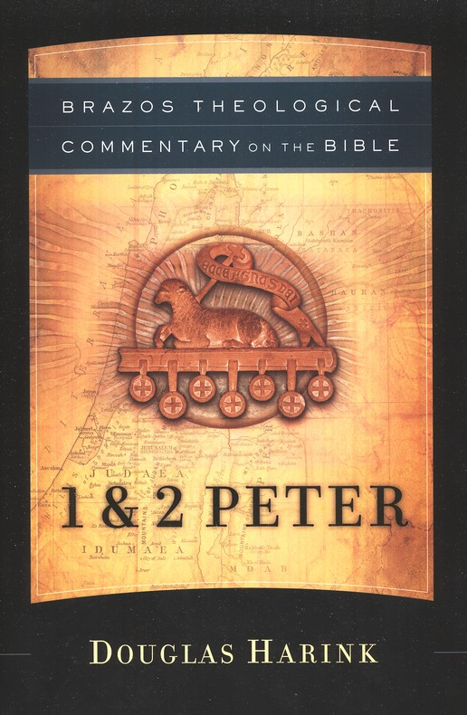 1 & 2 Peter (Brazos Theological Commentary)