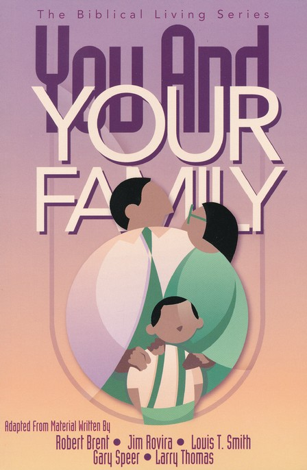 You And Your Family, Student Guide