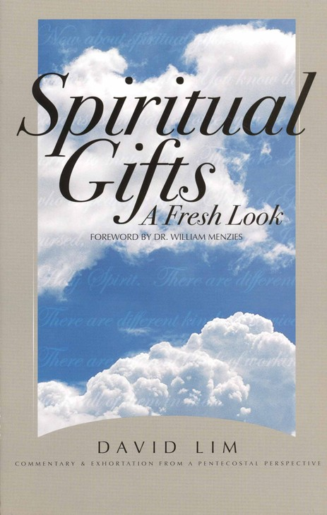 Spiritual Gifts: A Fresh Look