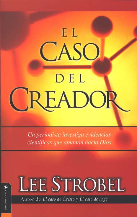 El Caso del Creador  (The Case for a Creator)