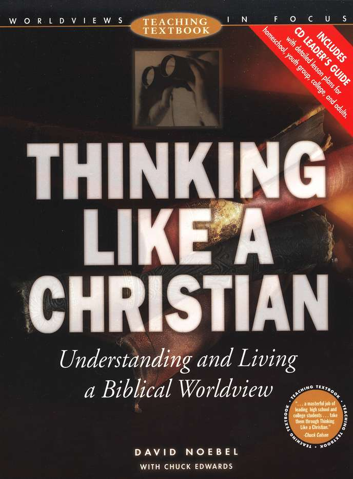 Worldviews in Focus: Thinking Like a Christian Teaching Textbook