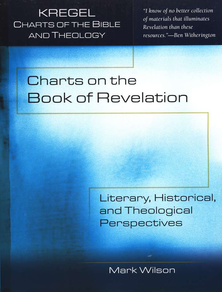 Charts on the Book of Revelation: Literary, Historical, and Theological Perspectives