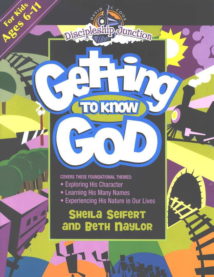 Discipleship Junction: Getting to Know God
