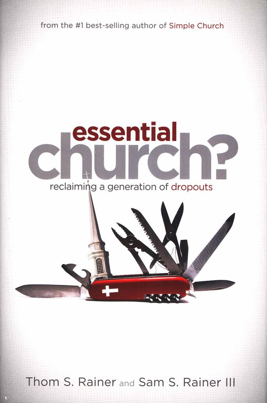 Essential Church? Reclaiming a Generation of Dropouts