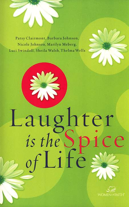 Laughter Is the Spice of Life
