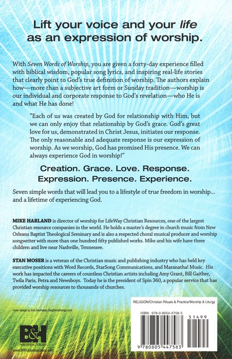 Seven Words of Worship: The Key to a Lifetime of Experiencing God