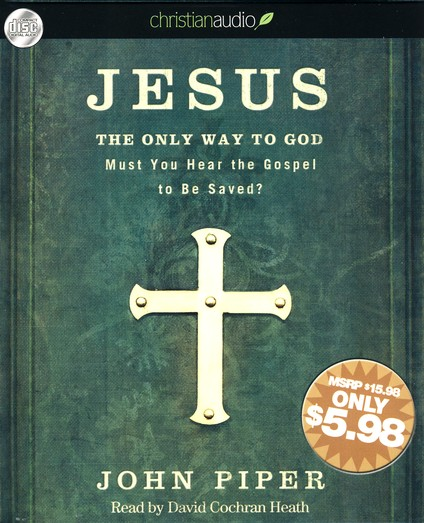 Jesus: The Only Way to God - unabridged audiobook on CD