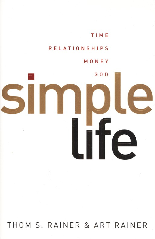 Simple Life: Time, Relationships, Money, God