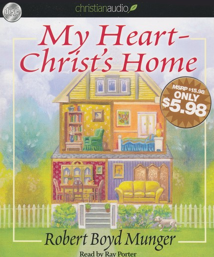 My Heart-Christ's Home Unabridged Audiobook on CD