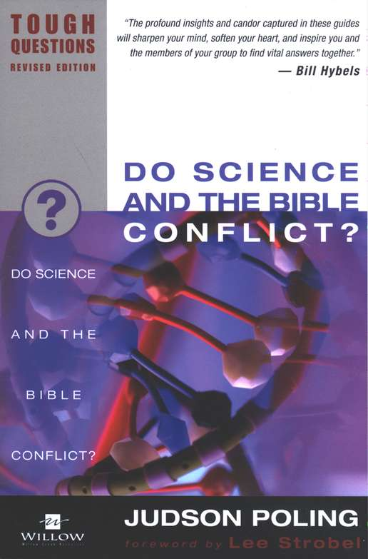 Do Science and the Bible Conflict? Tough Questions, Revised