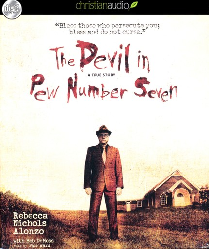 The Devil in Pew Number Seven: A True Story Unabridged Audiobook on CD