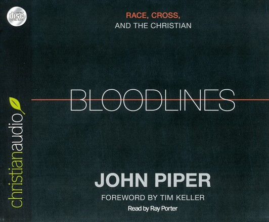 Bloodlines: Race, Cross and the Christian Unabridged Audiobook on CD