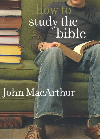 How to Study the Bible, Revised Edition