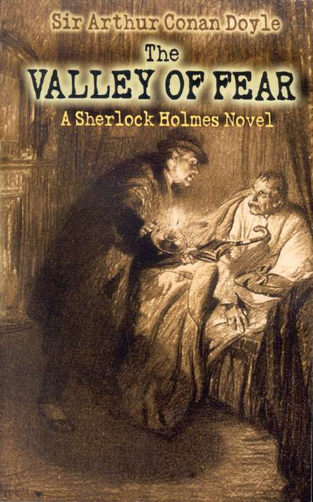 The Valley of Fear: A Sherlock Holmes Novel