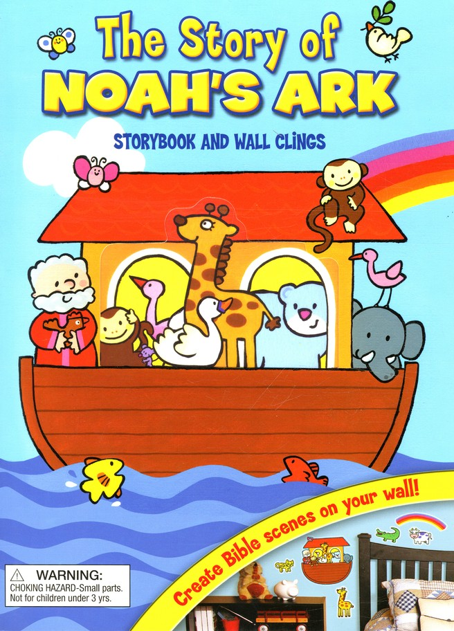 The Story of Noah's Ark: Storybook and Wall Clings