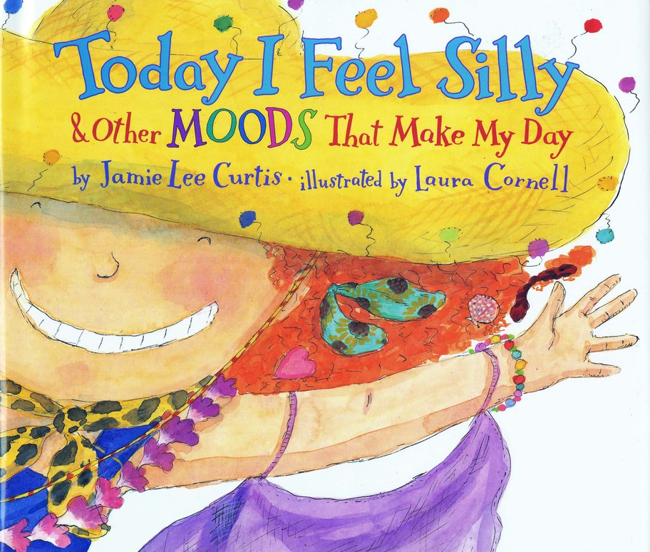 Today I Feel Silly: & Other Moods That Make My Day