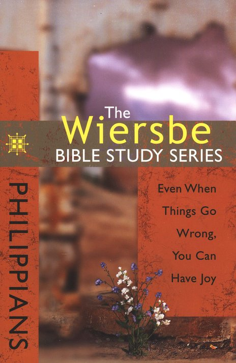 Philippians: The Wiersbe Bible Study Series