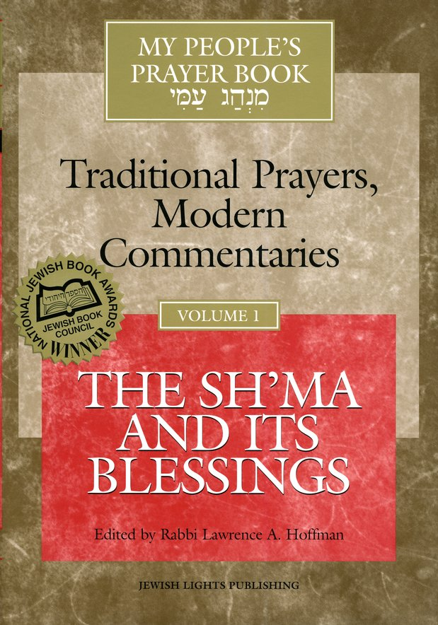 The Sh'ma and Its Blessings, Volume 1