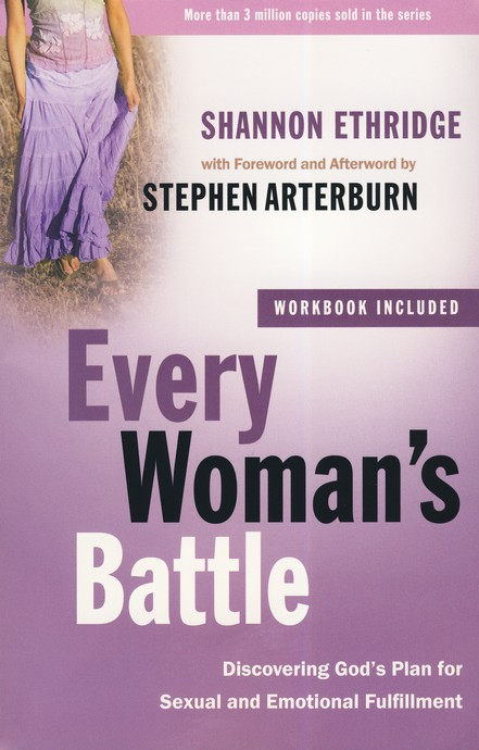 Every Woman's Battle with Workbook: Discovering God's Plan for Sexual and Emotional Fulfillment