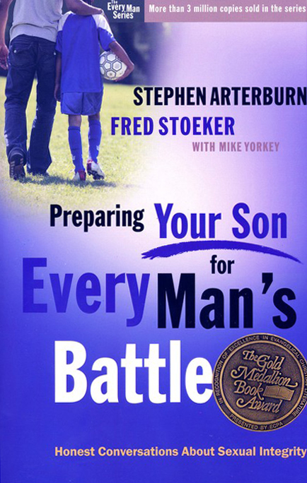 Preparing Your Son for Every Man's Battle: Honest Conversations About Sexual Integrity