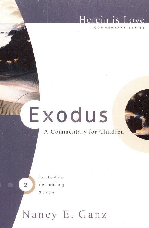 Exodus: A Commentary for Children