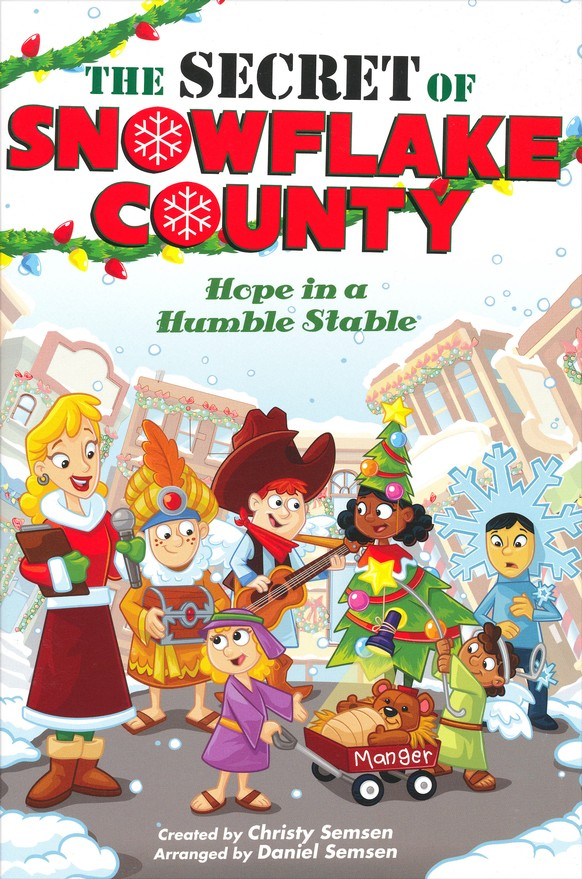 The Secret of Snowflake County (Choral Book)