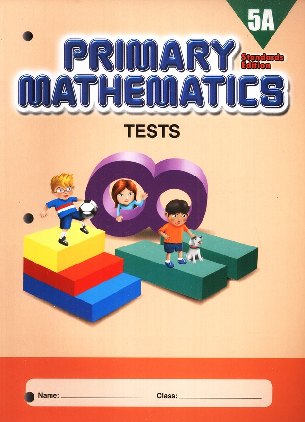 Primary Mathematics Tests 5A (Standards Edition)