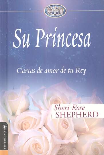 Su Princesa (His Princess)