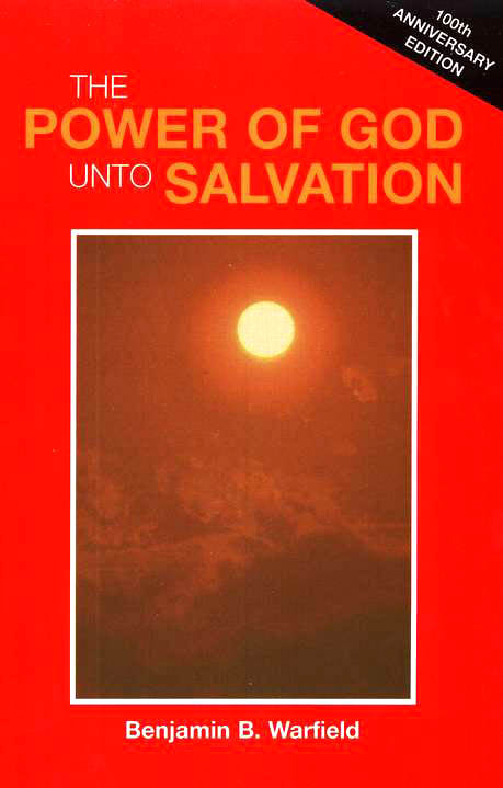 The Power of God unto Salvation, 100th Anniversary   Edition