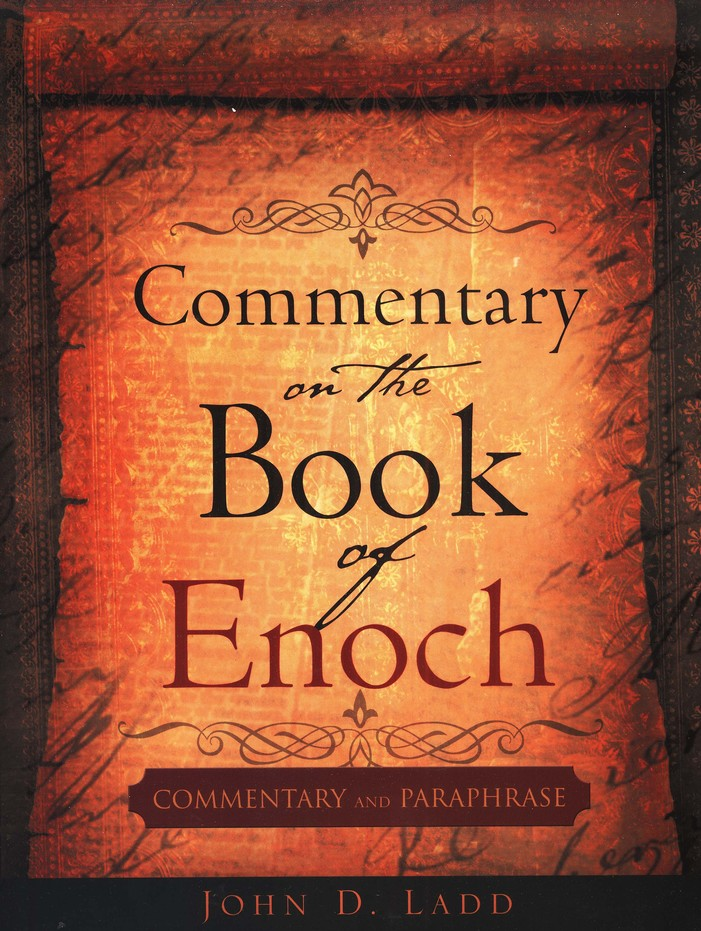 Commentary On The Book Of Enoch: Commentary And Paraphrase