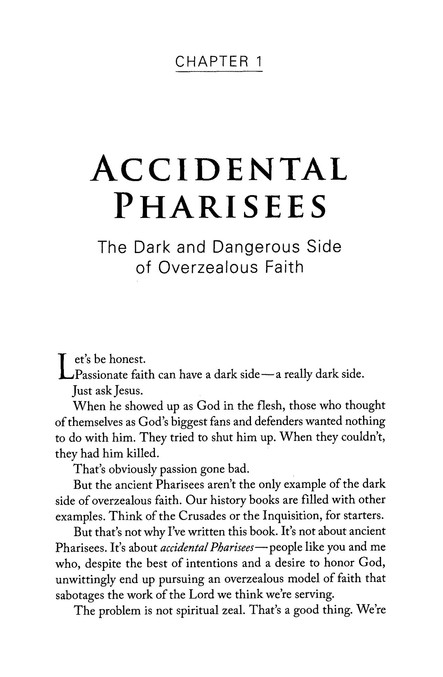 Accidental Pharisees: Avoiding Pride, Exclusivity, and the Other Dangers of Overzealous Faith