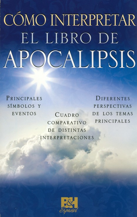 Cómo Interpretar el Libro de Apocalipsis, Pamfleto  (Understanding the Book of Revelation Pamphlet)